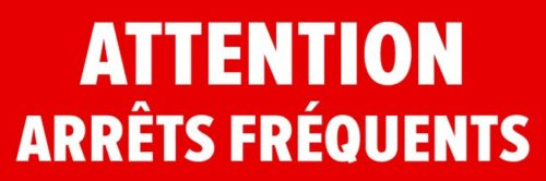 sticker professionnel_attention arrets frequents