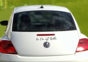 sticker autocollant la vie est belle pour voiture